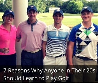 7 reasons anyone in their twenties should learn to golf