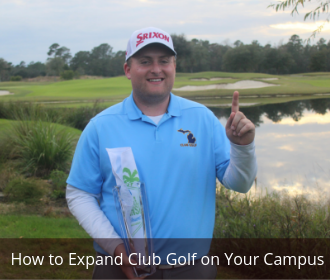How to Expand Club Golf on Your Campus